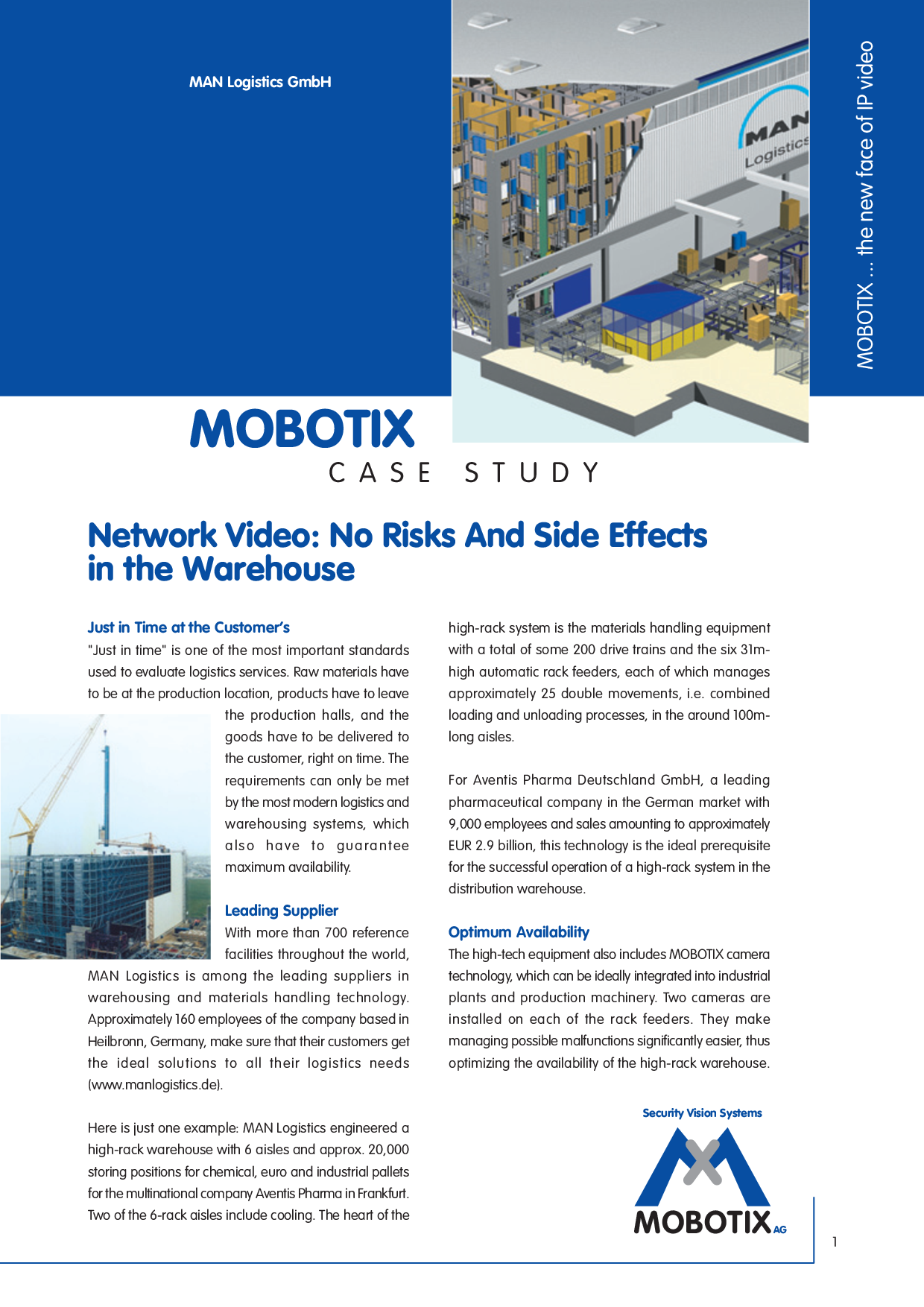 Network Video: No Risks and Side Effects in the Warehouse