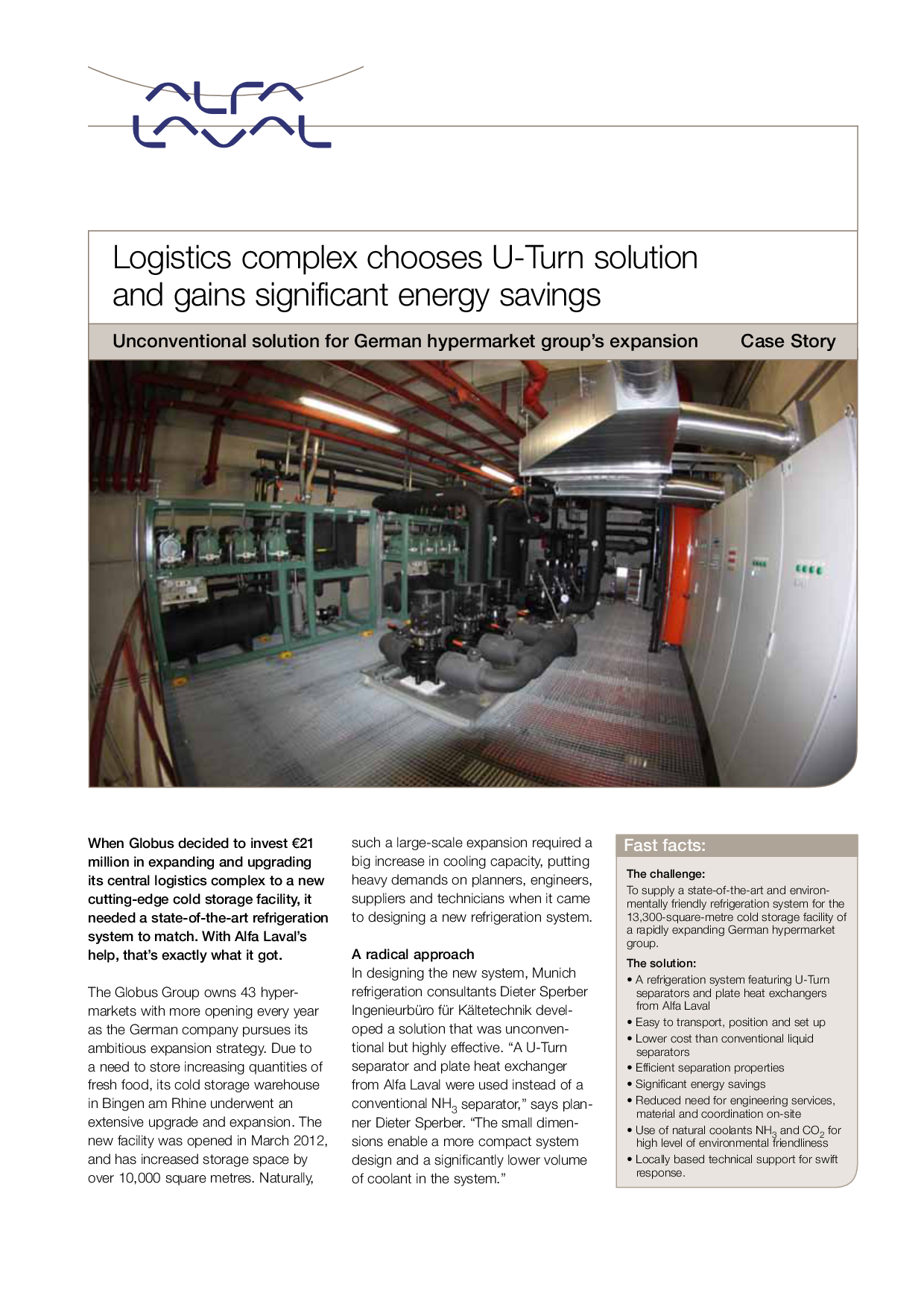 Logistics complex chooses U-Turn solution and gains significant energy savings